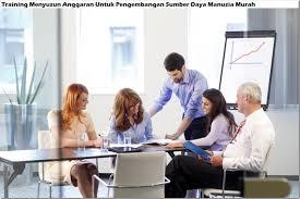 TRAINING MENYUSUN ANGGARAN UNTUK PENGEMBANGAN SUMBER DAYA MANUSIA – Pusat  Informasi Training Seluruh Indonesia